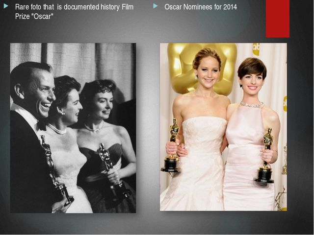 """Oscar Nominees for 2014 Rare foto that is documented history Film Prize """"Oscar"""""""