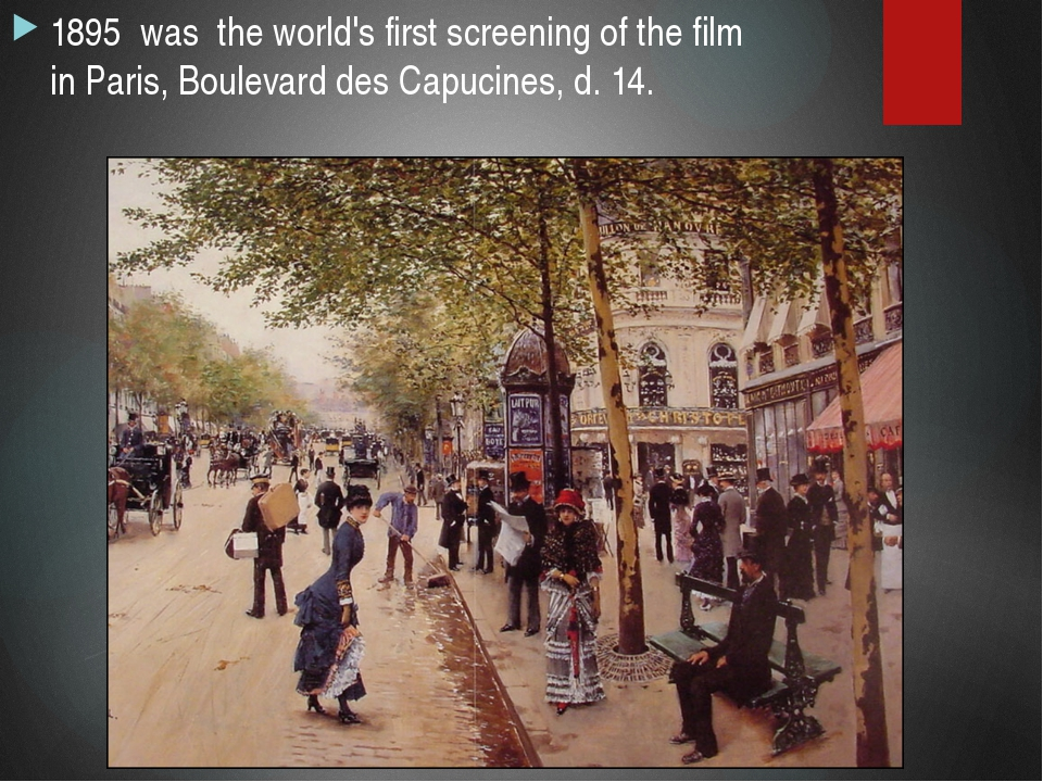 1895 was the world's first screening of the film in Paris, Boulevard des Capu...