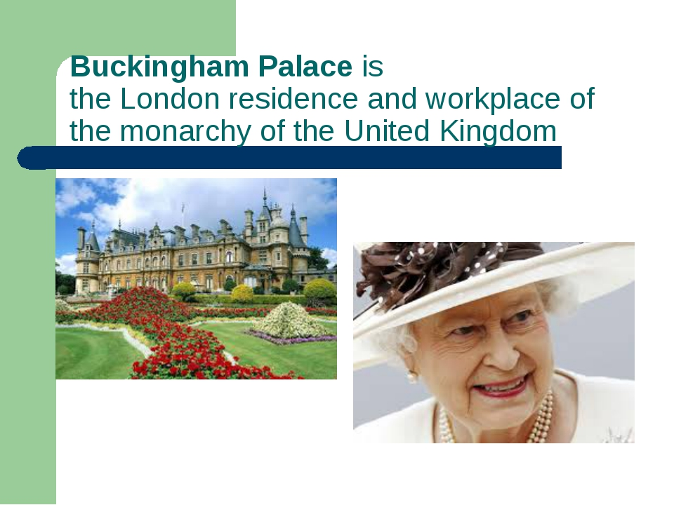 Buckingham Palace is theLondonresidence and workplace of themonarchy of th...