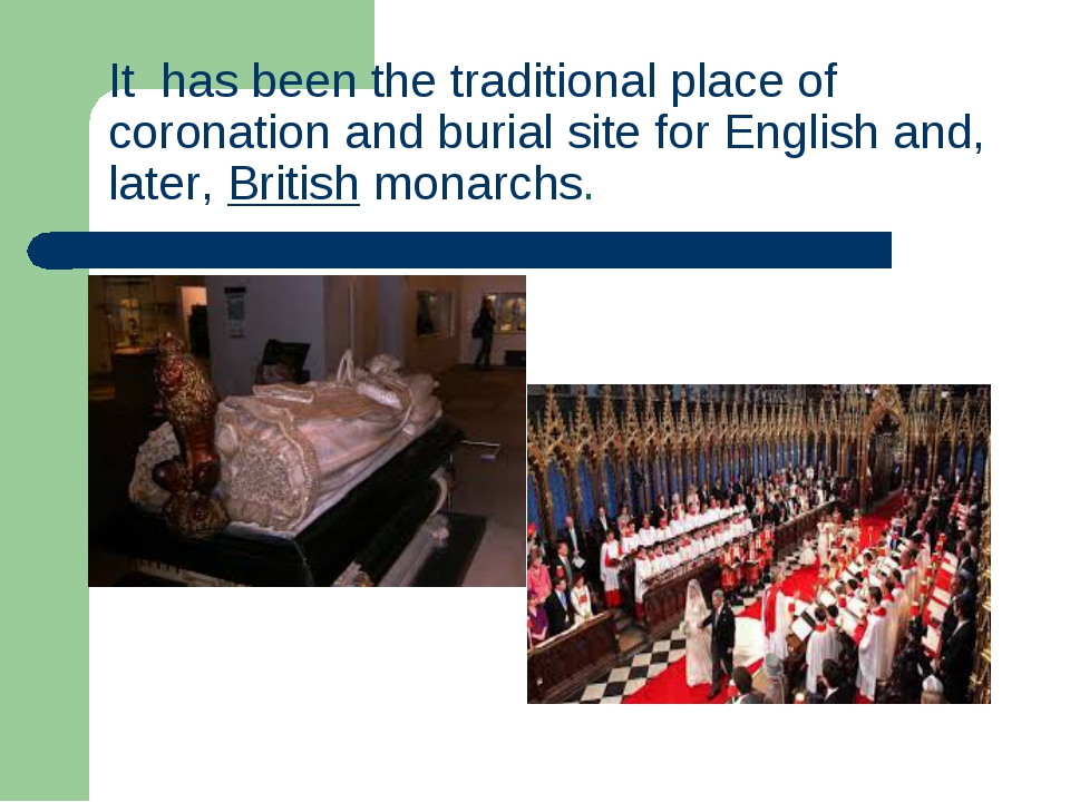It has been the traditional place ofcoronationand burial site forEnglisha...