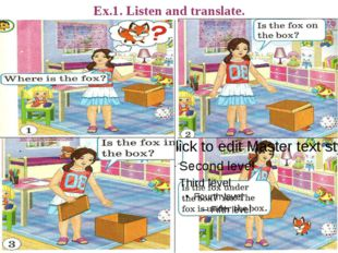 Ex.1. Listen and translate.