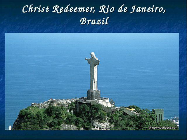 Christ Redeemer, Rio de Janeiro, Brazil