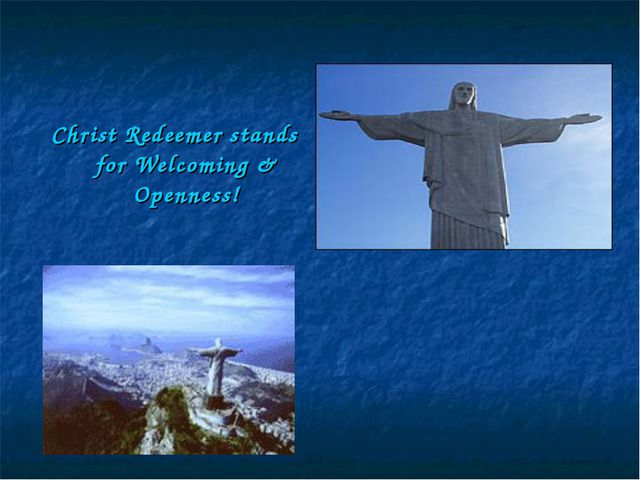 Christ Redeemer stands for Welcoming & Openness!