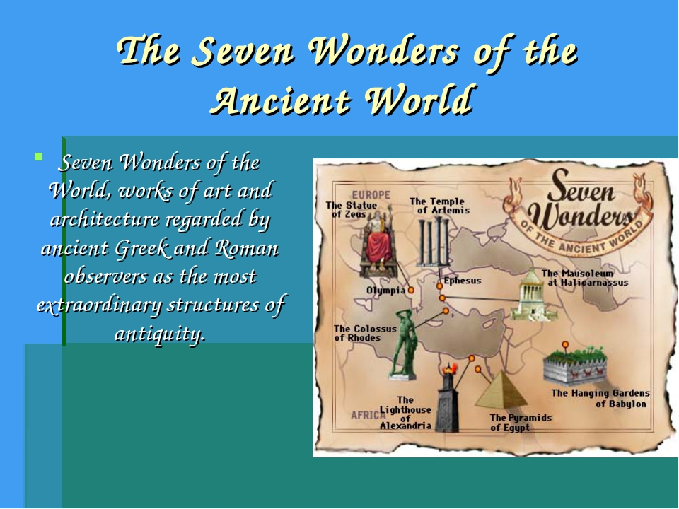 The Seven Wonders of the Ancient World Seven Wonders of the World, works of a...