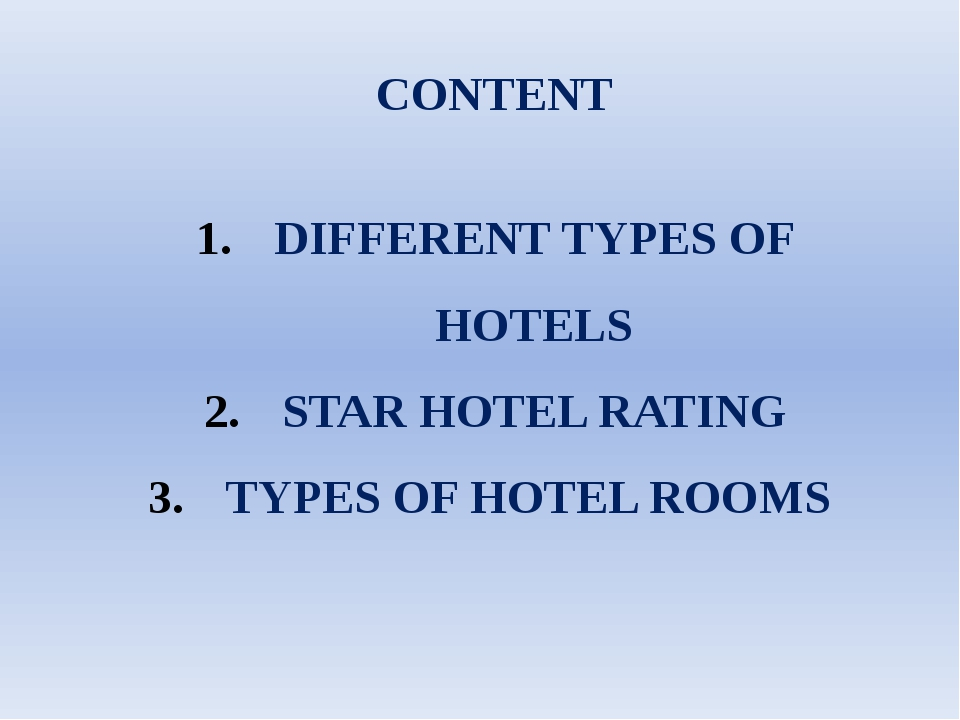 CONTENT DIFFERENT TYPES OF HOTELS STAR HOTEL RATING TYPES OF HOTEL ROOMS