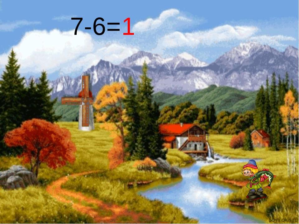 7-6= 1