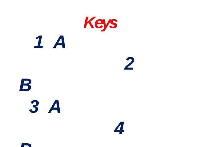 Keys 1 A 2 B 3 A 4 B 5 B