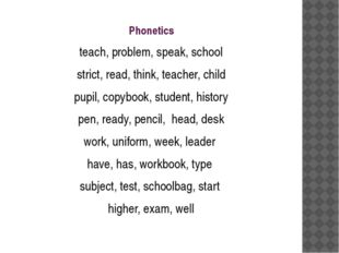 Phonetics teach, problem, speak, school strict, read, think, teacher, child p