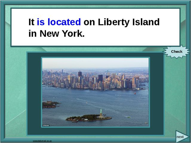 next It (locate) on Liberty Island in New York. Check It is located on Liber...