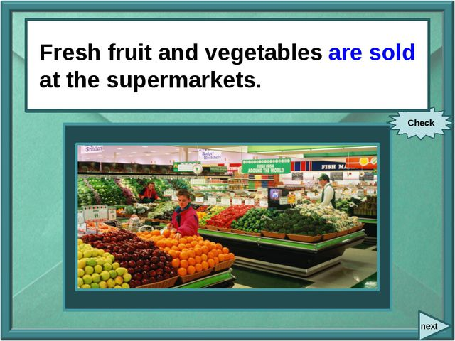 next Fresh fruit and vegetables (sell) at the supermarkets. Check Fresh frui...