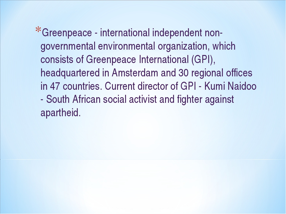 Greenpeace - international independent non-governmental environmental organiz...