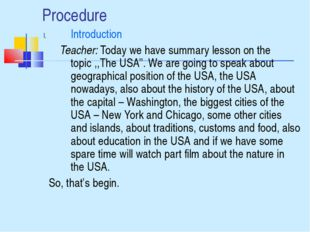 Procedure Introduction Teacher: Today we have summary lesson on the topic ,,T