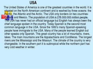 USA The United States of America is one of the greatest countries in the w