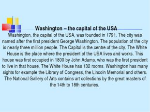 Washington – the capital of the USA Washington, the capital of the USA, was