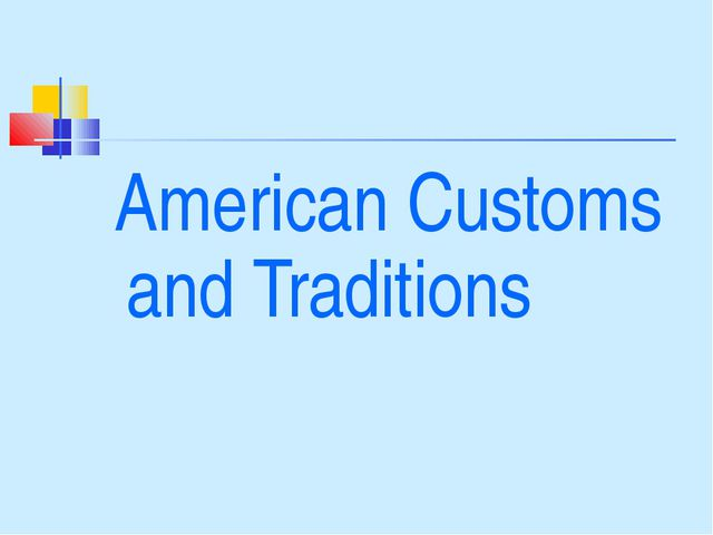 American Customs and Traditions