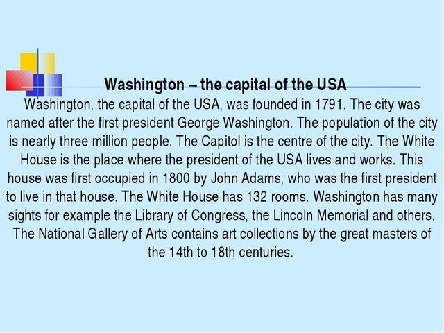Washington – the capital of the USA Washington, the capital of the USA, was...