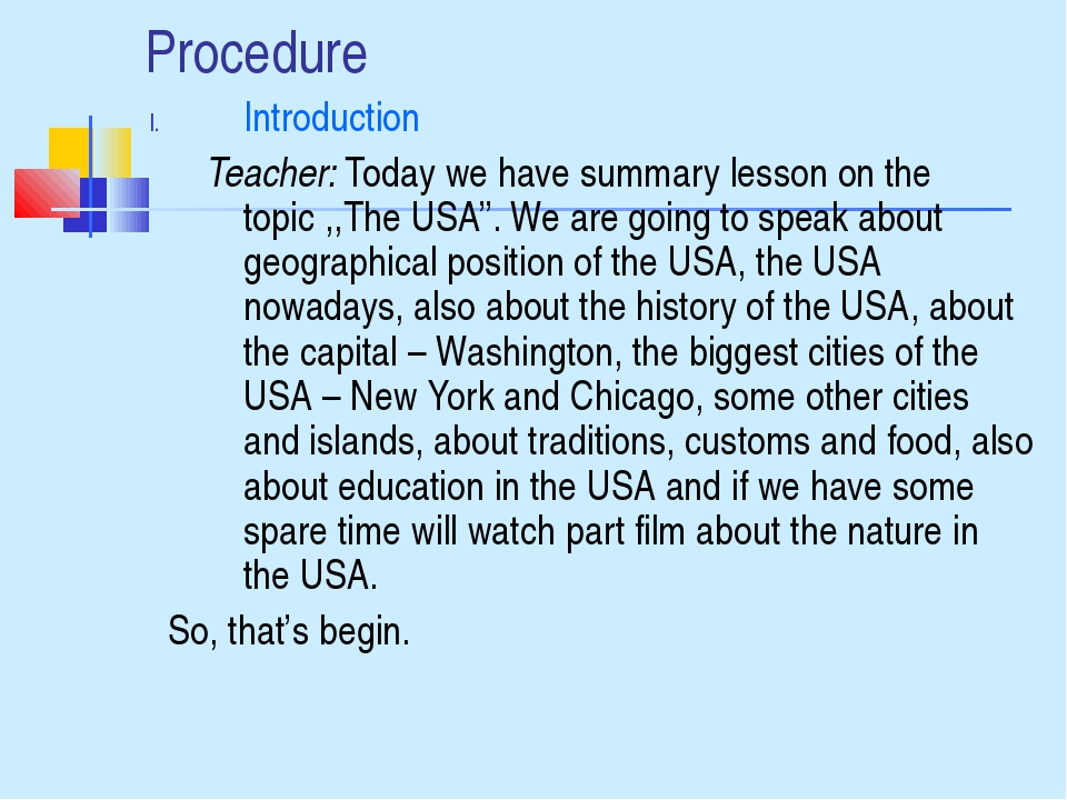 Procedure Introduction Teacher: Today we have summary lesson on the topic ,,T...