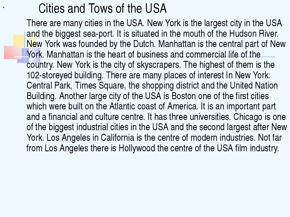 Cities and Tows of the USA 	There are many cities in the USA. New York is th...