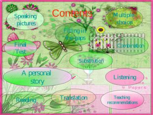 Contents Listening A personal story Speaking pictures Multiple choice Transla