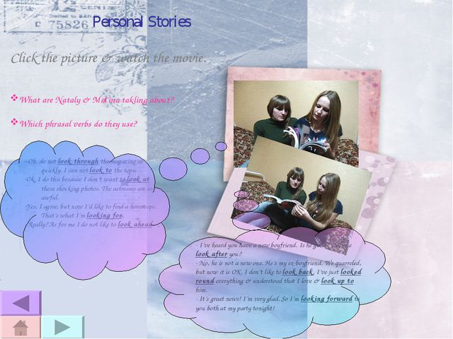 Personal Stories Click the picture & watch the movie. What are Nataly & Marin...