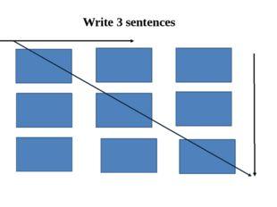 Write 3 sentences