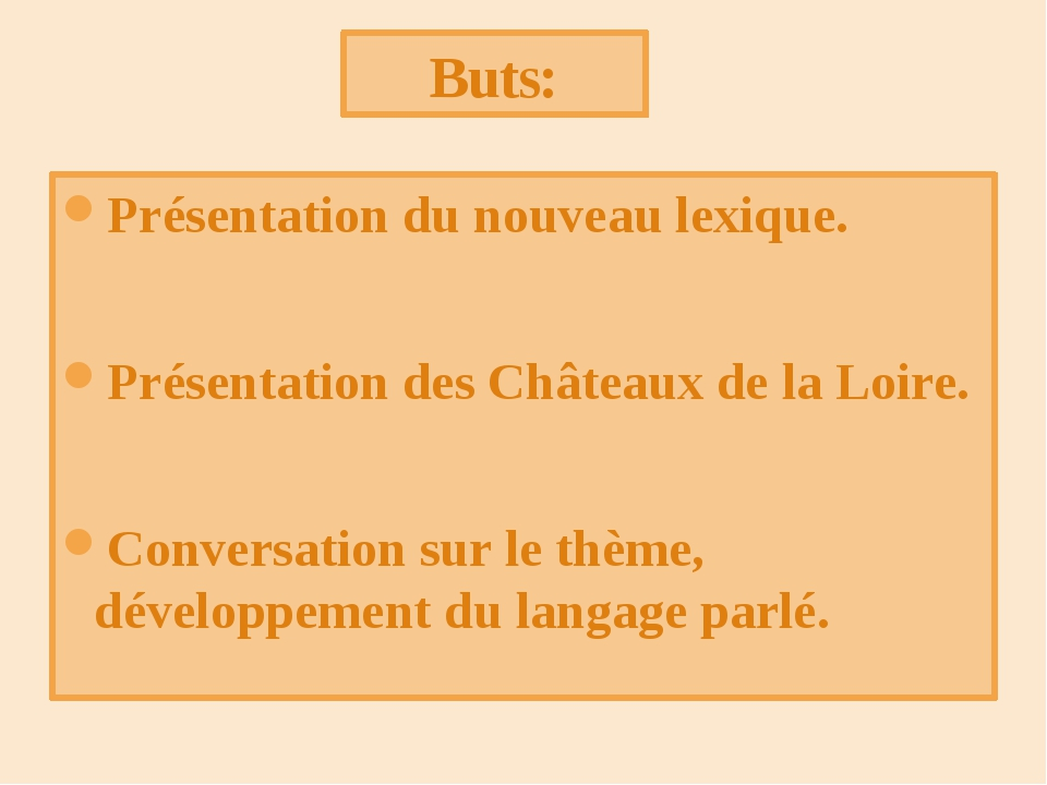 Présentation du nouveau lexique. Présentation des Châteaux de la Loire. Conve...
