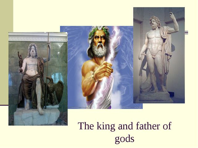 The king and father of gods