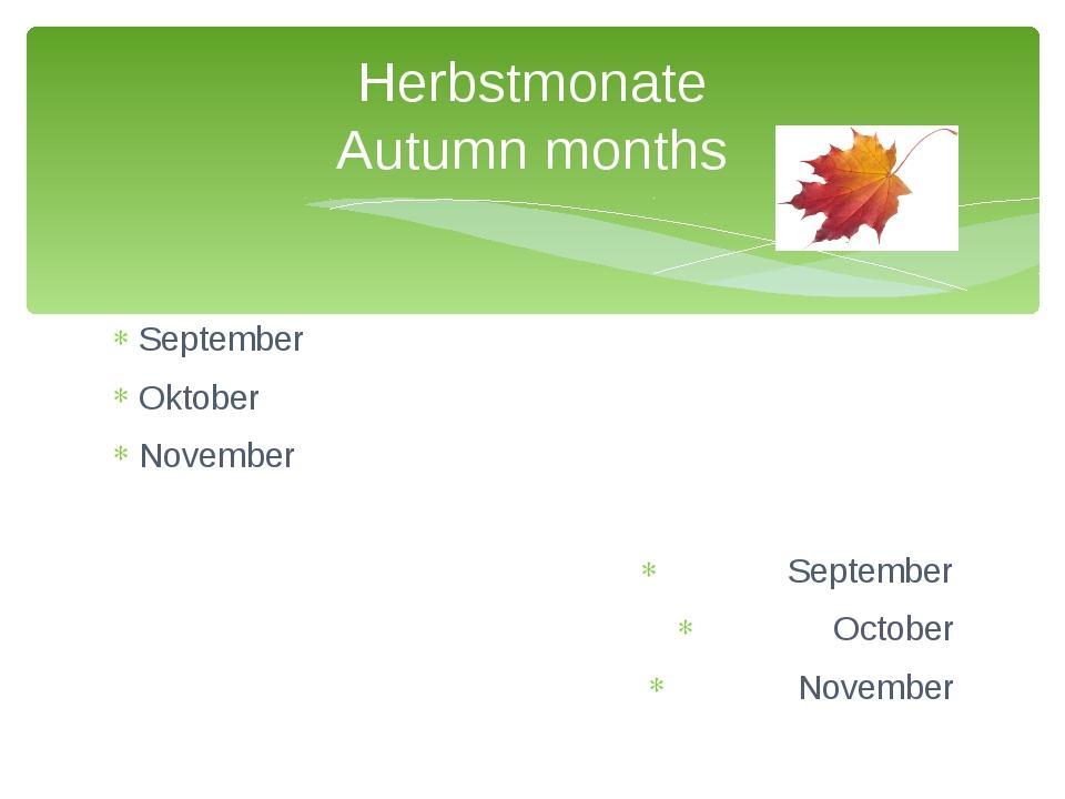 September Oktober November September October November Herbstmonate Autumn mon...