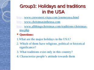 Group3: Holidays and traditions in the USA http://www.crewsnest.vispa.com/jou