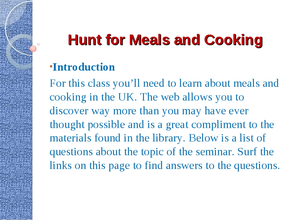 Hunt for Meals and Cooking Introduction For this class you'll need to learn a...