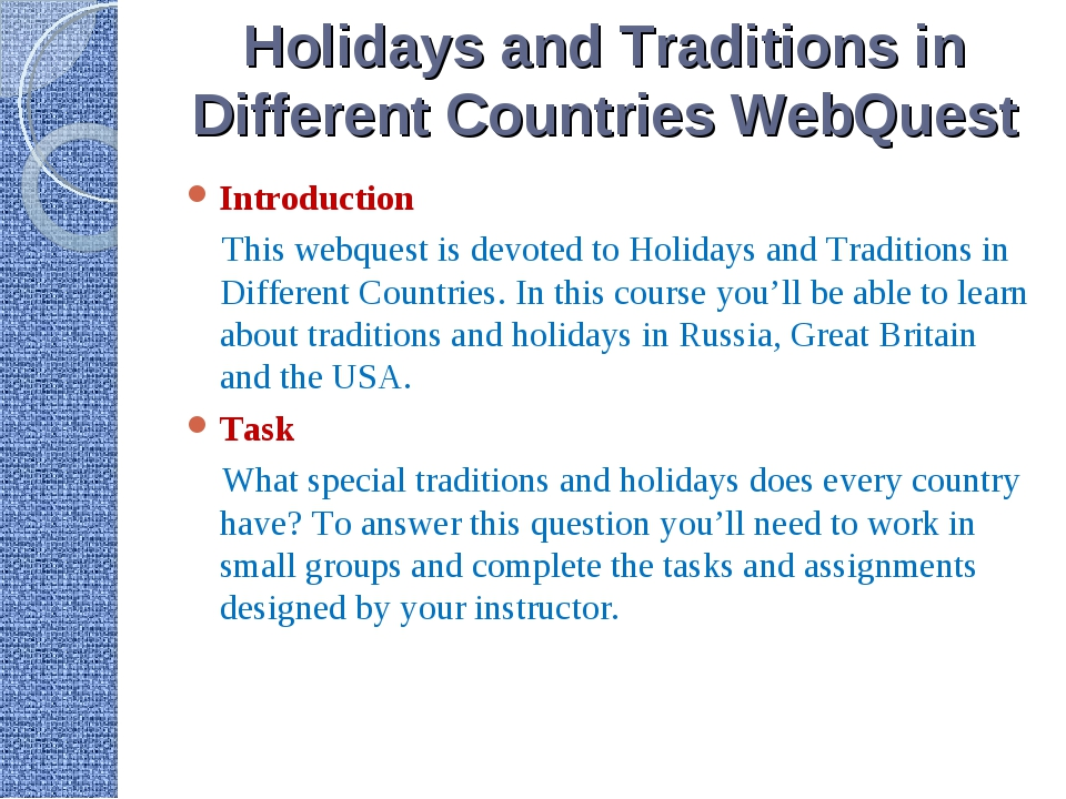 Holidays and Traditions in Different Countries WebQuest Introduction This web...