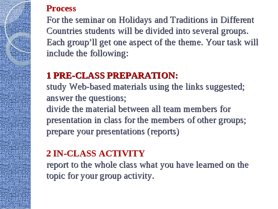 Process For the seminar on Holidays and Traditions in Different Countries stu...