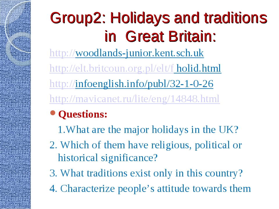 Group2: Holidays and traditions in Great Britain: http://woodlands-junior.ken...