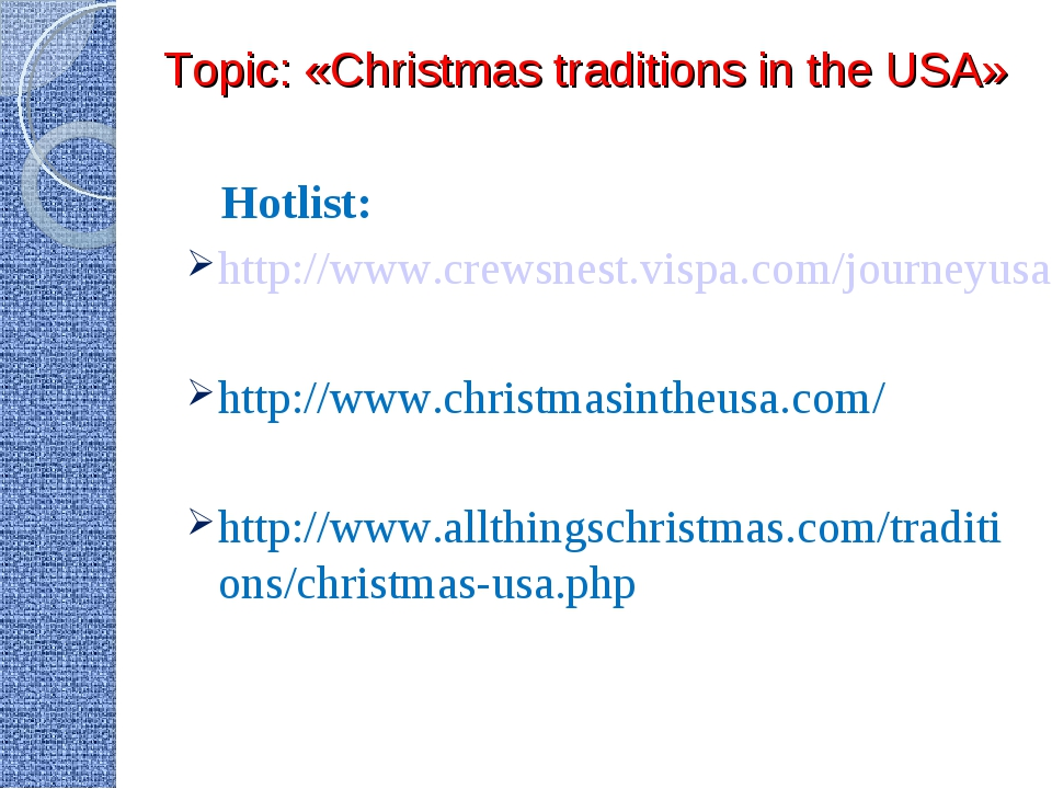 Topic: «Christmas traditions in the USA» Hotlist: http://www.crewsnest.vispa...
