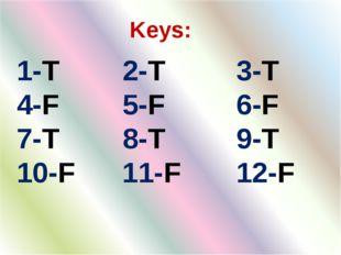 Keys: 1-T 2-T 3-T 4-F 5-F 6-F 7-T 8-T 9-T 10-F 11-F 12-F
