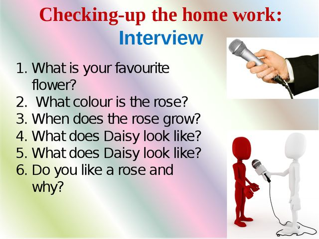 We divide these animals into: Checking-up the home work: Interview What is yo...