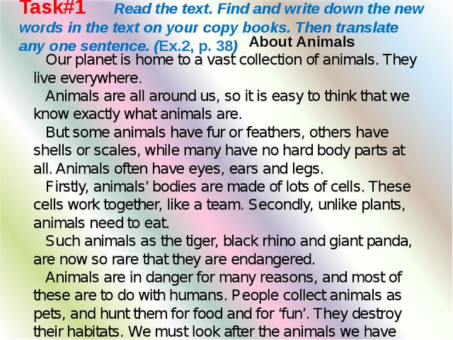 Task#1 Read the text. Find and write down the new words in the text on your c...