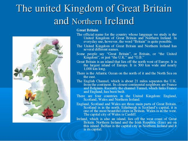 The united Kingdom of Great Britain and Northern Ireland Great Britain The of...