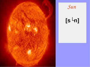 Sun [sʌn]