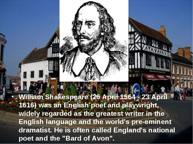 William Shakespeare (26 April 1564 - 23 April 1616) was an English poet and p...
