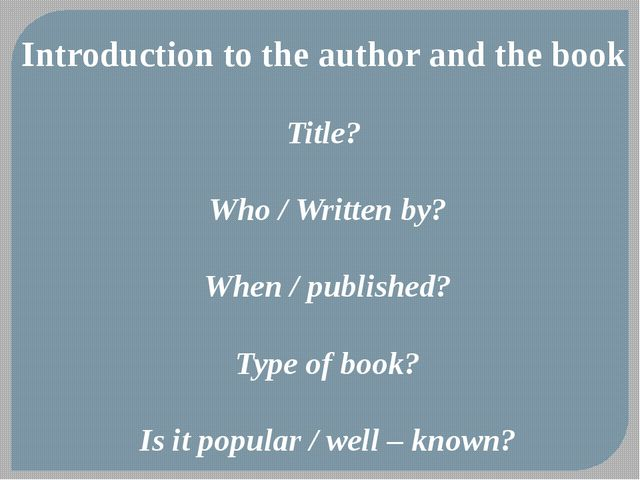 Introduction to the author and the book Title? Who / Written by? When / publi...