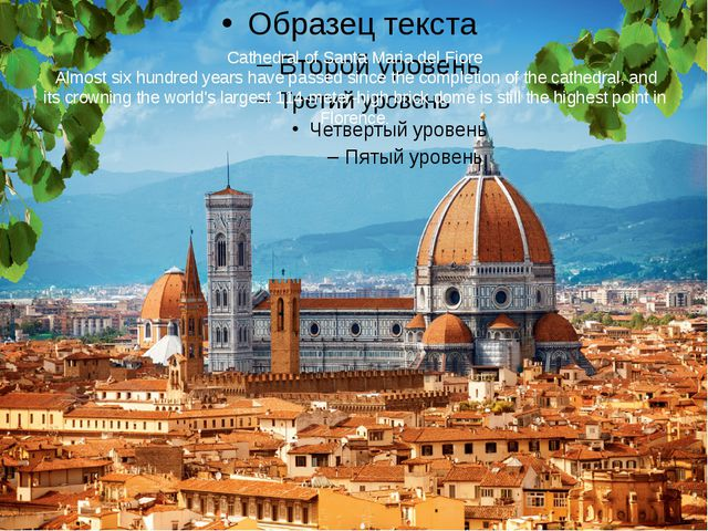 Cathedral of Santa Maria del Fiore Almost six hundred years have passed since...