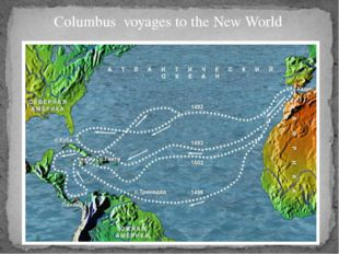 Columbus voyages to the New World