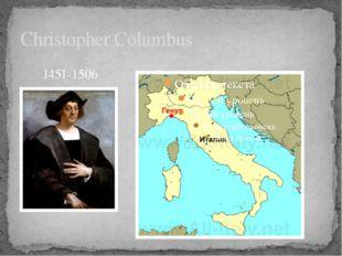 Christopher Columbus 1451-1506