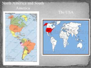 North America and South America The USA