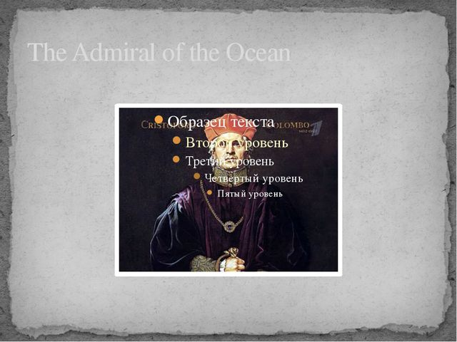 The Admiral of the Ocean