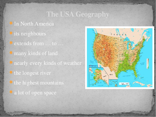 In North America its neighbours extends from … to … many kinds of land nearly...