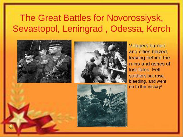 The Great Battles for Novorossiysk, Sevastopol, Leningrad , Odessa, Kerch Vil...