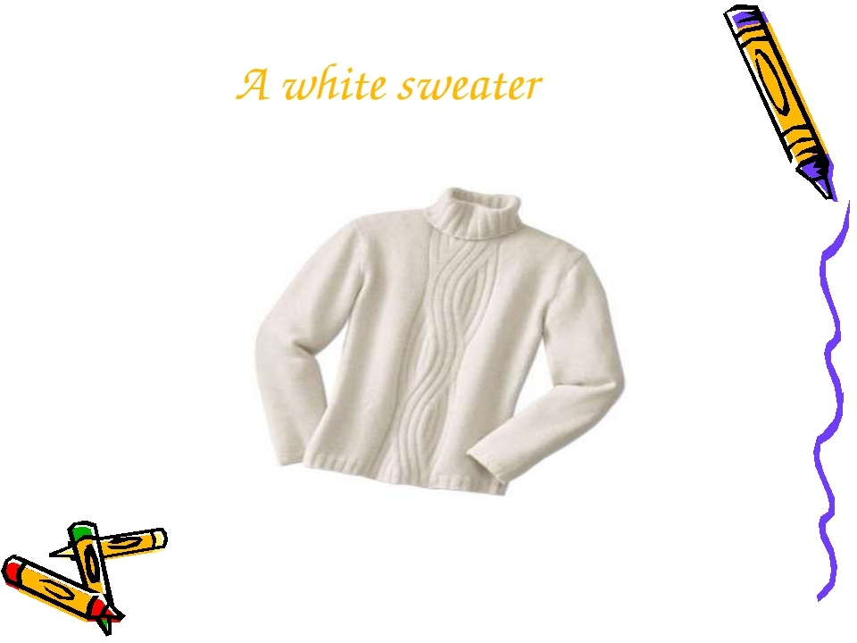 A white sweater