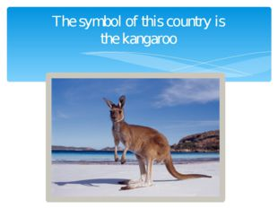 The symbol of this country is the kangaroo